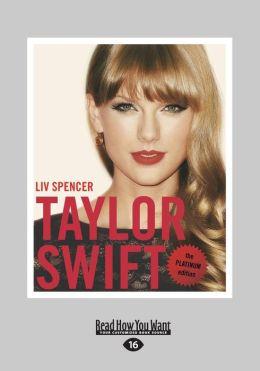Taylor Swift: The Platinum Edition (Large Print 16pt)