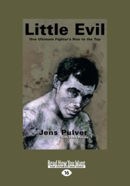 Little Evil: One Ultimate Fighter's Rise to the Top (Large Print 16pt)