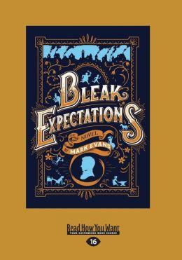 Bleak Expectations (Large Print 16pt)