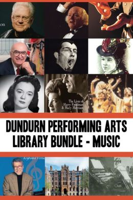 Dundurn Performing Arts Library Bundle - Musicians: Opening Windows / True Tales from the Mad, Mad, Mad World of Opera / Lois Marshall / John Arpin / Elmer Iseler / Jan Rubes / Music Makers / There's Music in These Walls / In Their Own Words / Emma Albani