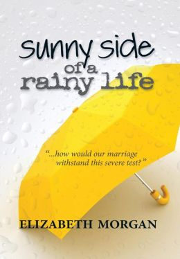 Sunny Side of a Rainy Life