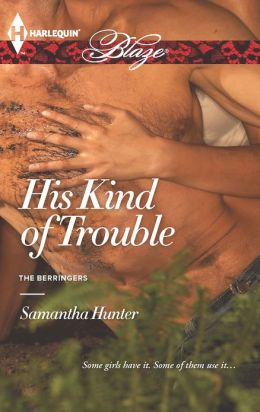 His Kind of Trouble (Harlequin Blaze Series #731)