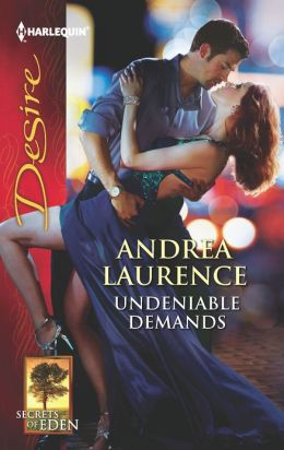 Undeniable Demands (Harlequin Desire Series #2207)