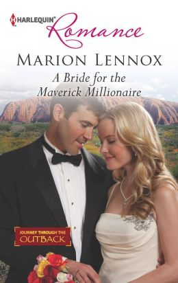 A Bride for the Maverick Millionaire (Harlequin Romance Series #4360)
