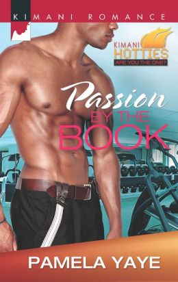 Passion by the Book (Harlequin Kimani Romance Series #315)