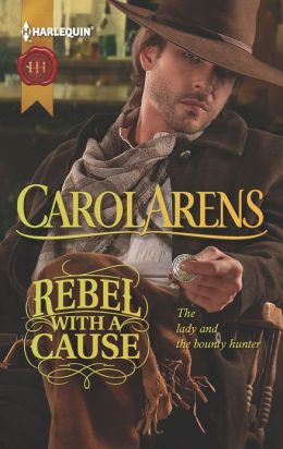 Rebel with a Cause (Harlequin Historical Series #1119)