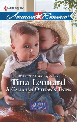 A Callahan Outlaw's Twins (Harlequin American Romance Series #1433)