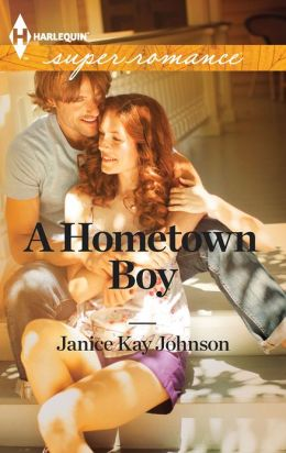 A Hometown Boy (Harlequin Super Romance Series #1825)