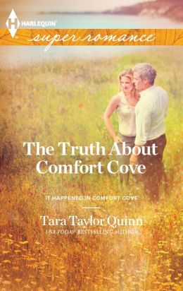 The Truth About Comfort Cove (Harlequin Super Romance Series #1829)
