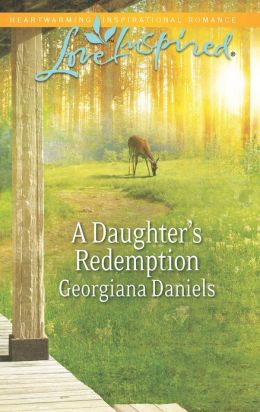 A Daughter's Redemption (Love Inspired Series)