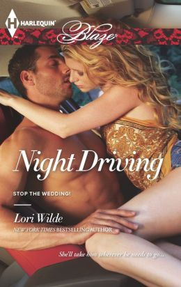 Night Driving (Harlequin Blaze Series #737)