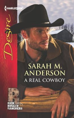 A Real Cowboy (Harlequin Desire Series #2211)