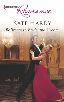 Ballroom to Bride and Groom (Harlequin Romance Series #4366)