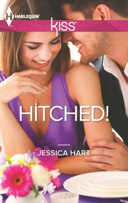 Hitched! (Harlequin Kiss Series #4)