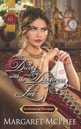 Dicing with the Dangerous Lord (Harlequin Historical Series #1125)