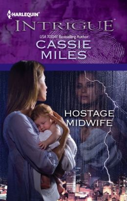 Hostage Midwife (Harlequin Intrigue Series #1402)