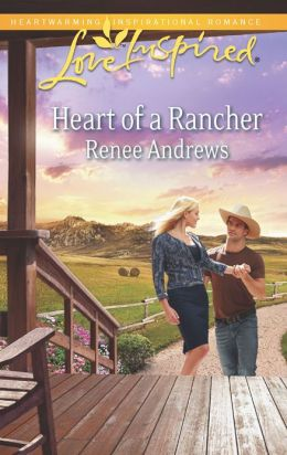 Heart of a Rancher (Love Inspired Series)