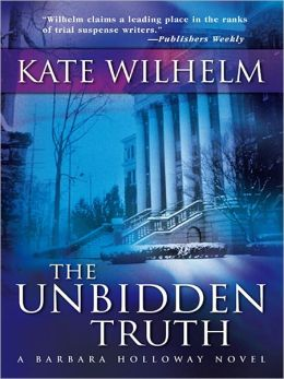The Unbidden Truth (Barbara Holloway Series #8)