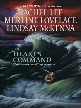 The Heart's Command: The Dream Marine\Undercover Operations\To Love and Protect