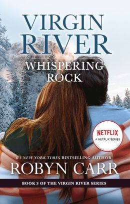 Whispering Rock (Virgin River Series #3)