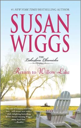 Return to Willow Lake (Lakeshore Chronicles Series #9)