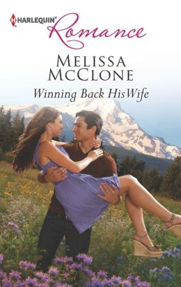 Winning Back His Wife (Harlequin Romance Series #4370)