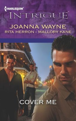 Cover Me: Bayou Payback\Bayou Jeopardy\Bayou Justice (Harlequin Intrigue Series #1407)