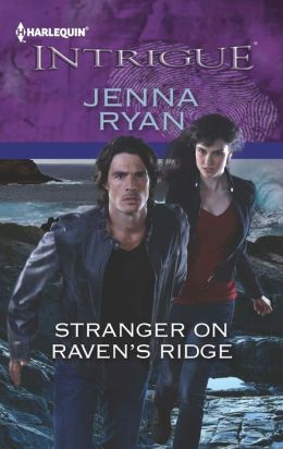 Stranger on Raven's Ridge (Harlequin Intrigue Series #1411)