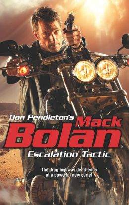 Escalation Tactic (Super Bolan Series #156)