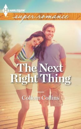 The Next Right Thing (Harlequin Super Romance Series #1840)