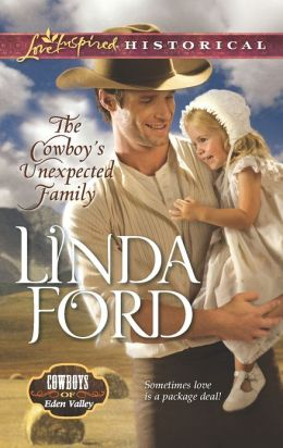 The Cowboy's Unexpected Family (Love Inspired Historical Series)
