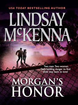 Morgan's Honor: Morgan's Rescue\Morgan's Marriage