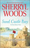 Book Cover Image. Title: Sand Castle Bay (Ocean Breeze Series #1), Author: Sherryl Woods