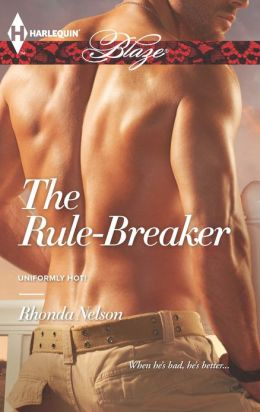The Rule-Breaker (Harlequin Blaze Series #743)
