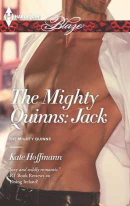 The Mighty Quinns: Jack (Harlequin Blaze Series #746)