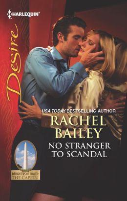 No Stranger to Scandal (Harlequin Desire Series #2222)