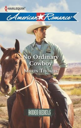 No Ordinary Cowboy (Harlequin American Romance Series #1447)