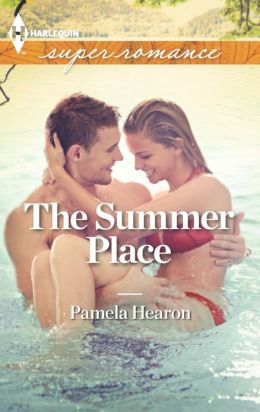 The Summer Place (Harlequin Super Romance Series #1847)