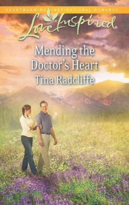 Mending the Doctor's Heart (Love Inspired Series)