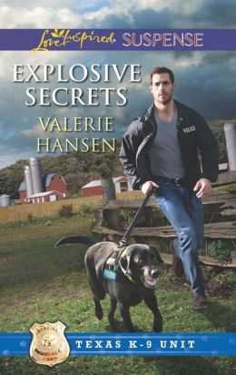 Explosive Secrets (Love Inspired Suspense Series)