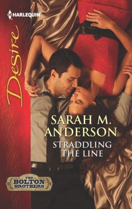 Straddling the Line (Harlequin Desire Series #2232)