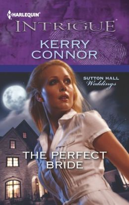 The Perfect Bride (Harlequin Intrigue Series #1421)