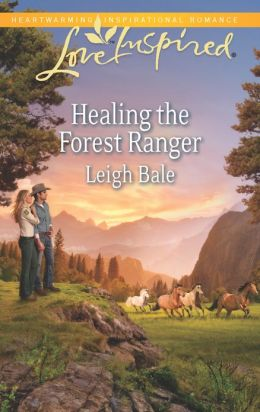 Healing the Forest Ranger (Love Inspired Series)
