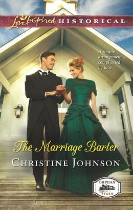 The Marriage Barter (Love Inspired Historical Series)