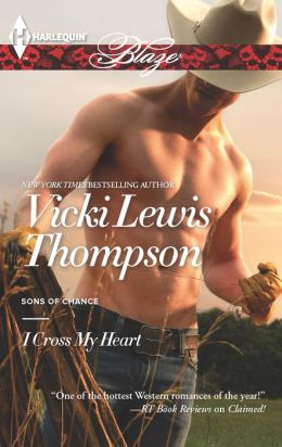 I Cross My Heart (Harlequin Blaze Series #751)