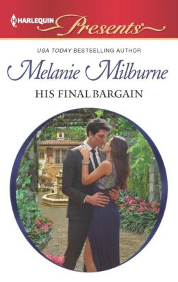 His Final Bargain (Harlequin Presents Series #3147)