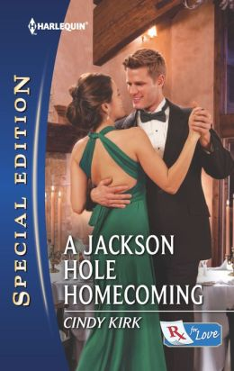 A Jackson Hole Homecoming (Harlequin Special Edition Series #2267)