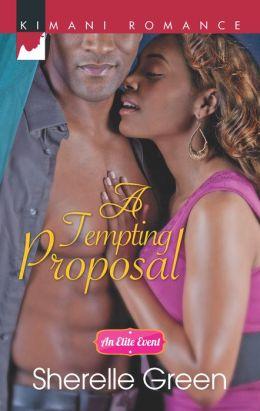 A Tempting Proposal (Harlequin Kimani Romance Series #334)
