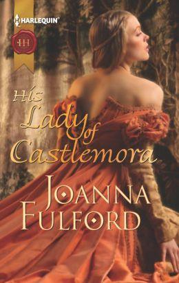 His Lady of Castlemora Joanna Fulford
