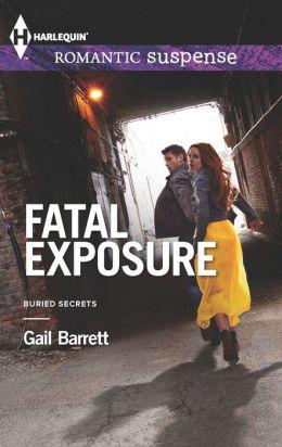 Fatal Exposure (Harlequin Romantic Suspense Series #1757)